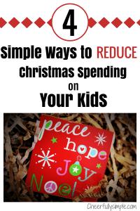 reduce Christmas spending on your kids