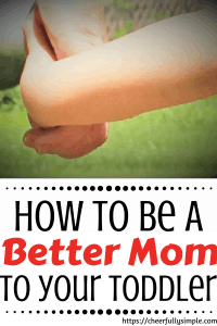 child holding mothers hand/ how to be a better mom to your toddler