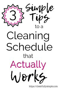 best cleaning schedule for busy moms