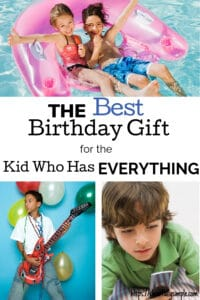 best gift for kid with everything