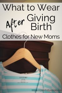 what to wear after giving birth pinterest pin