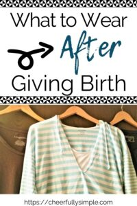 what to wear after having a baby pinterest pin