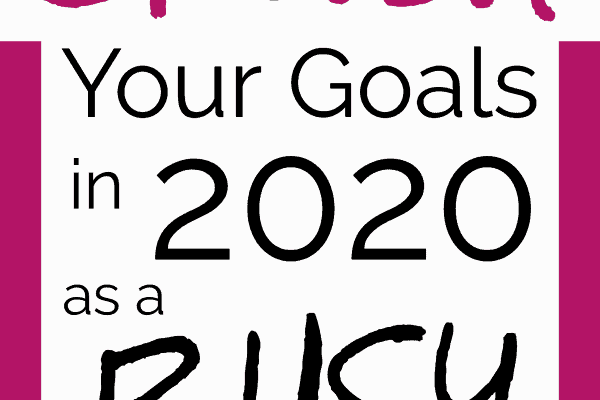 Goal Setting for Moms in 2020