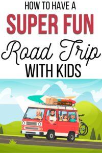 tips for a road trip with kids pinterest pin