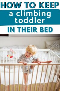 how to keep a toddler from climbing out of the crib pinterest pin