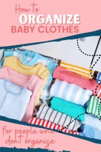 baby clothesorganization hacks pinterest pin