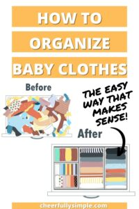 how to easily organize baby clothes pinterest pin