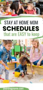 stay at home mom schedule pinterest pin