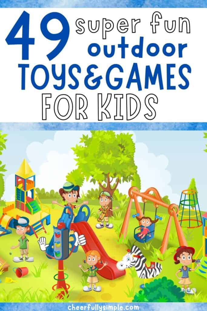 outdoor toys for kids pinterest pin