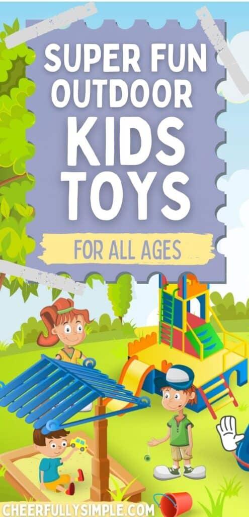 fun outdoor toys for kids pinterest pin