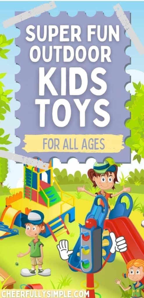 kids outdoor toys pinterest pin