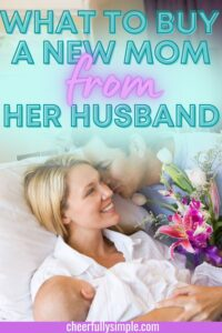 gifts for a first time mom from her husband pinterest pin