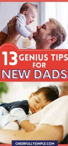 helpful tips for new dads pinterest pin