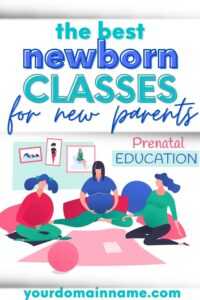newborn classes for parents pinterest pin